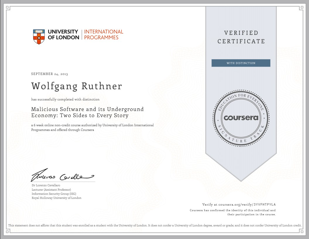 Verified Certificate: University of London, Malicious Software and its Underground Economy: Two Siedes to Every Story
